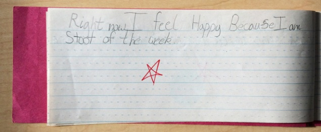 """Right now I feel happy because I am student of the week."""
