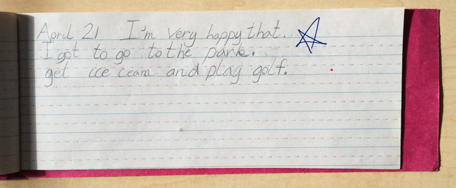 """I'm very happy that I got to go to the park, get ice cream, and play golf."""""""