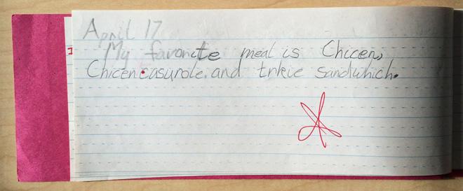 """""""My favorite meals are chicken, chicken casserole, and a turkey sandwich."""""""